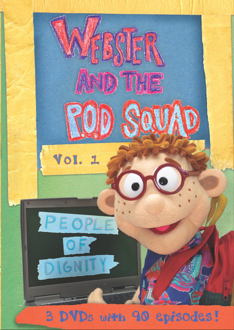 Webster and the P.O.D. Squad (Responsibility - 5 episodes)