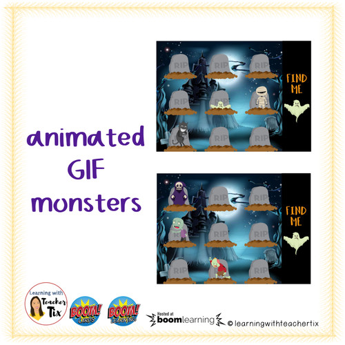 The Monsters rise from their grave. The monsters are animated GIFs that go up and down.