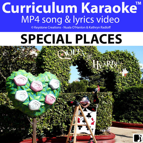 'SPECIAL PLACES' (Grades Pre K-3) ~ Curriculum Song Video