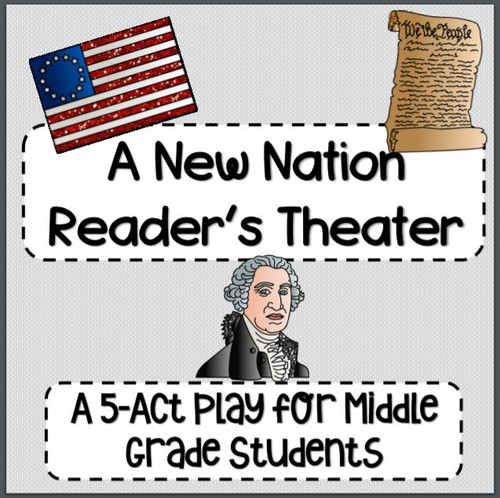 A New Nation Reader's Theater