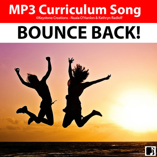 'BOUNCE BACK!' ~ Curriculum Song & Lesson Materials