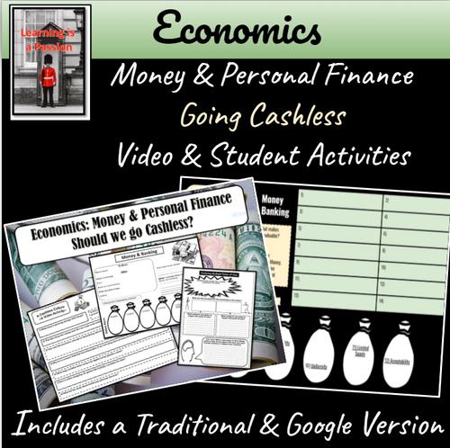 Economics: Money & Personal Finance   Should we go Cashless?   Distance Learning
