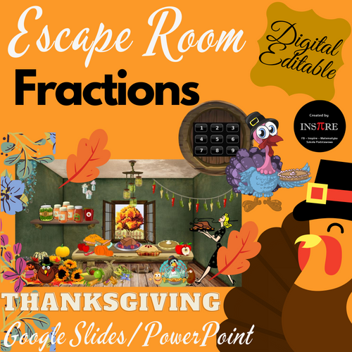 Fractions Thanksgiving Escape Room in Google Slides, PowerPoint EDITABLE