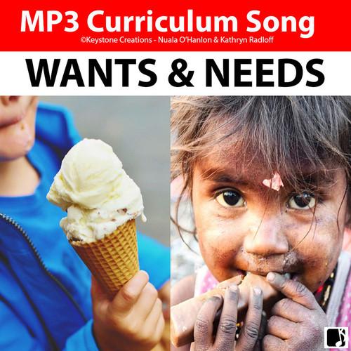 'WANTS & NEEDS' (Grades K-7) ~ Curriculum Song MP3 & Lyric Sheet PDF