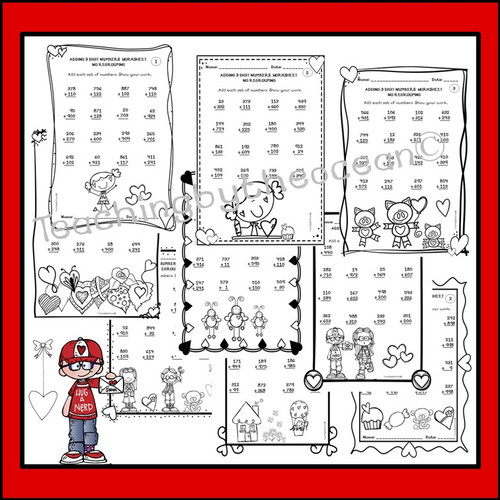 Adding 3 Digit Numbers Worksheets - Valentine's Day Themed