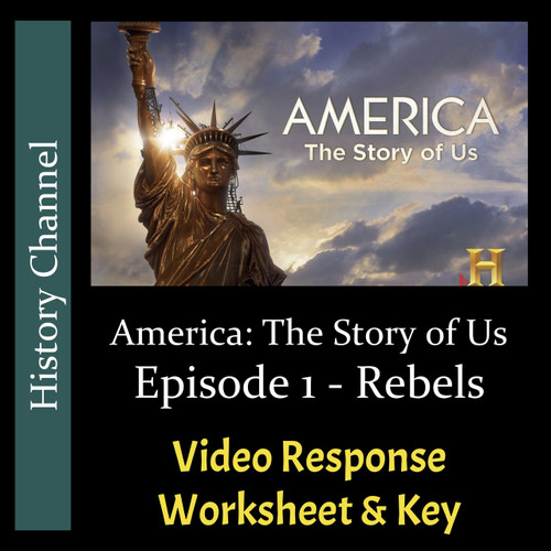 America The Story of Us - Episode 01: Rebels - Video Response Worksheet (Editable)