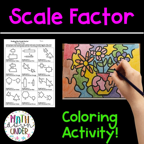 Finding the Scale Factor of Similar Figures - Coloring Activity!