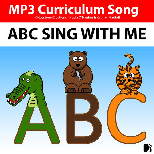 'ABC! Sing With Me! ~ Curriculum Song & Lyrics