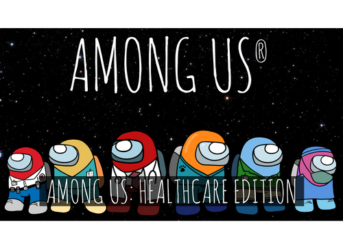 Among Us® Inspired Game- Healthcare Edition! W/ Printable and Virtual Versions!