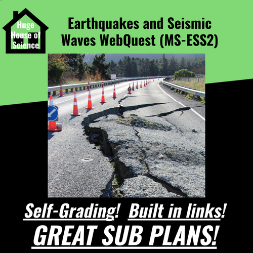 Earthquakes and Seismic Waves WebQuest MS-ESS2 (Great sub plans!)
