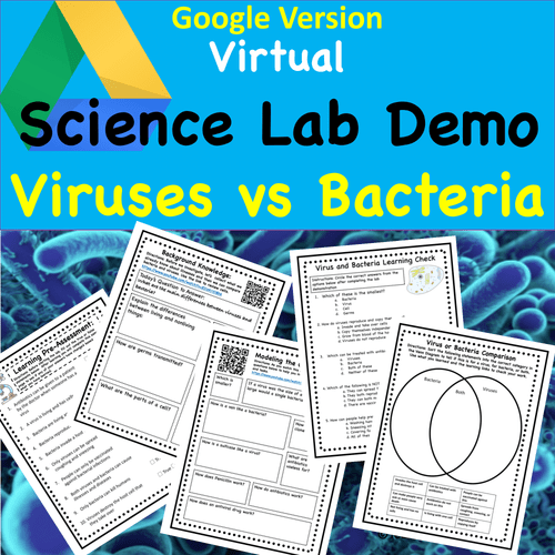 Virtual Science Lab Demonstration- Bacteria and Viruses- Digital Version and PDF Version Included