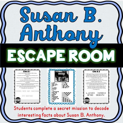 Susan B. Anthony ESCAPE ROOM!
