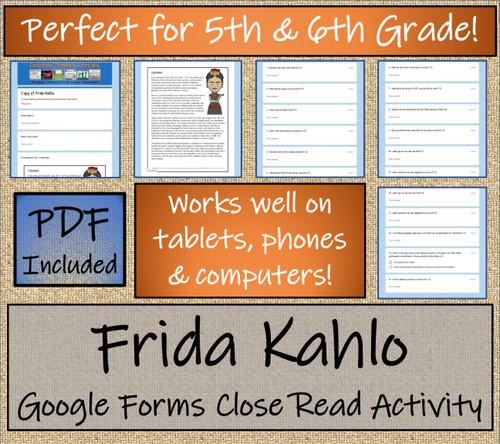 Frida Kahlo Close Reading Activity Digital & Print | 5th Grade & 6th Grade