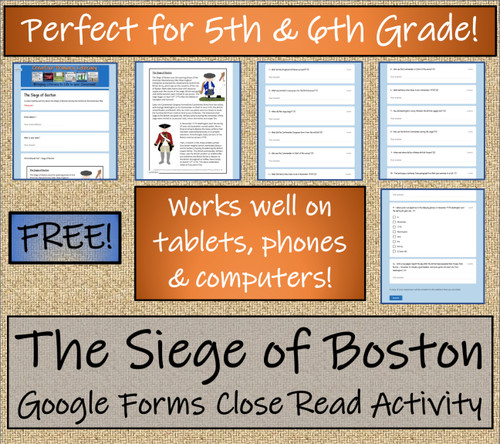 Siege of Boston Close Reading Activity Digital & Print | 5th Grade & 6th Grade