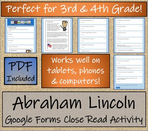 Abraham Lincoln Close Reading Activity Digital & Print   3rd Grade & 4th Grade