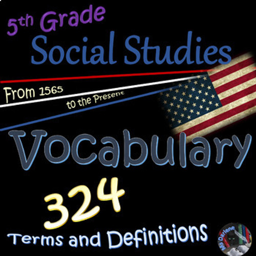 Vocabulary Flash Cards~Terms and Definitions~1565-Present~Social Studies