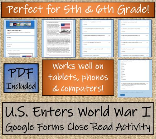 U.S. Enters World War I Close Reading Activity Digital & Print   5th & 6th Grade