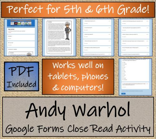 Andy Warhol Close Reading Activity Digital & Print | 5th Grade & 6th Grade