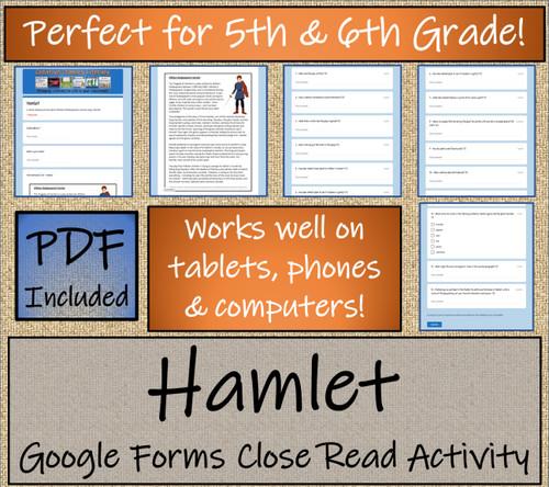 Hamlet Close Reading Activity Digital & Print | 5th Grade & 6th Grade
