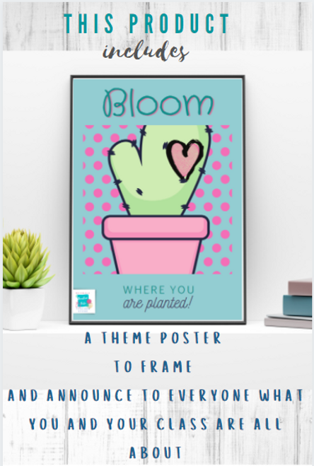 Bloom Where You Are Planted: Cactus Classroom Décor