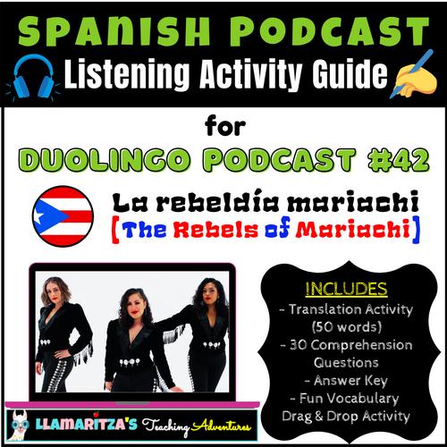 Listening Activity Guide | Duolingo Spanish Podcast #42: La rebeldía mariachi