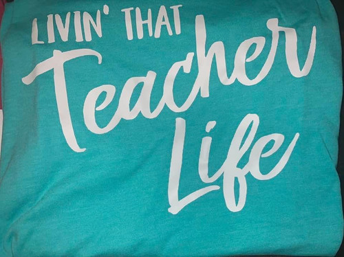 Living that teacher life Shirt