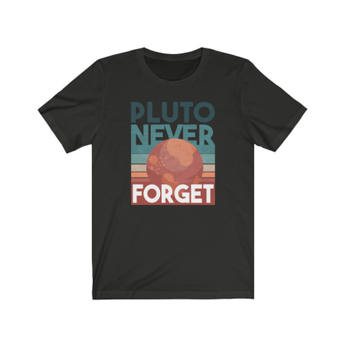 """""""Pluto Never Forget"""""""