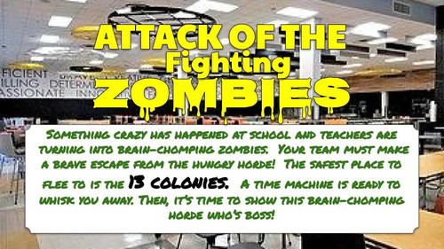 Surviving a Colonial Zombie Apocalypse - A 13 COLONY PROJECT