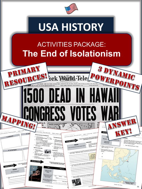 """America and World War II - """"The End of Isolationism"""" - 150+ Pages/Slides!"""