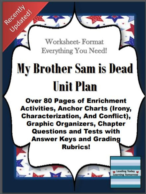 """""""My Brother Sam is Dead"""" Unit"""