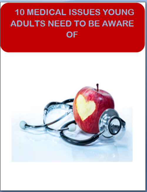 10 Medical Issues Young Adults Need to be Aware of