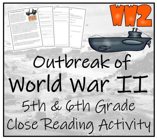 Outbreak of World War 2 Close Reading Activity | 5th Grade & 6th Grade