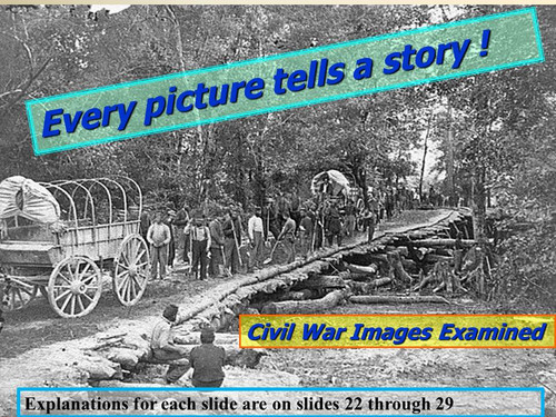 Civil War Images- Every Picture Tells A Story