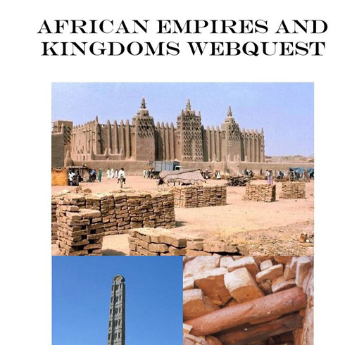 African Empires and Kingdoms Webquest