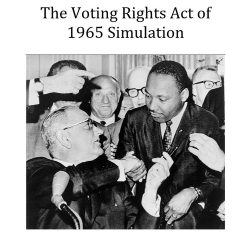 Civil Rights Movement: The Voting Rights Act of 1965 Simulation