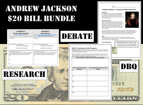 Andrew Jackson $20 Bill Bundle - Webquest, Debate, DBQ