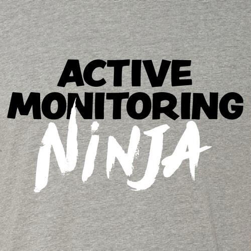 """""""Active Monitoring"""" Ninja"""