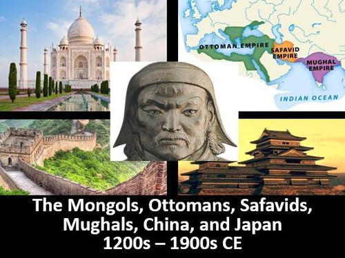 Mongols, Muslim Empires, China, & Japan