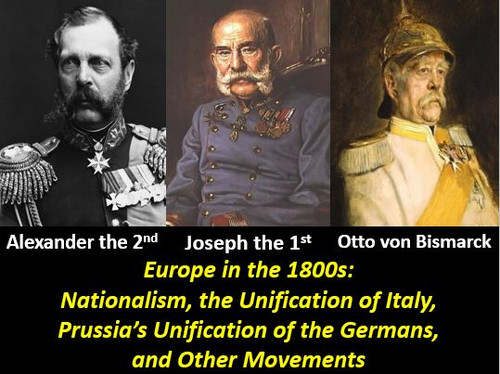 Nationalism in the Late 1800s: Italy and Germany