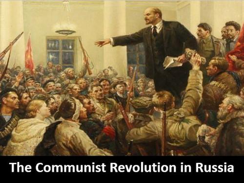 The Communist Revolution in Russia