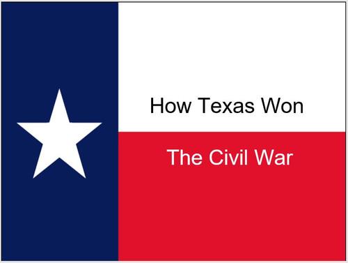 "How Texas ""Won"" the Civil War PowerPoint (Texas History)"