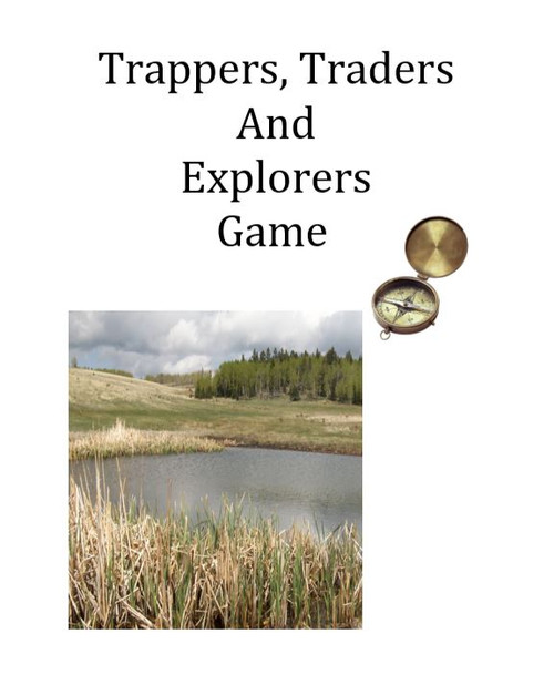 Trappers, Traders, and Explorers - A Game of Westward Expansion