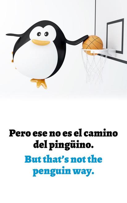 El Camino del Pingüino: Special Bilingual Edition