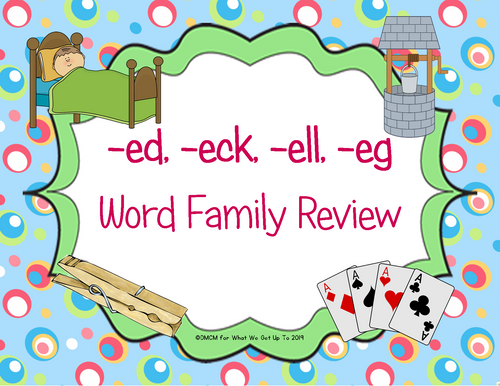 -ed, -eck, -ell, -eg Family Review