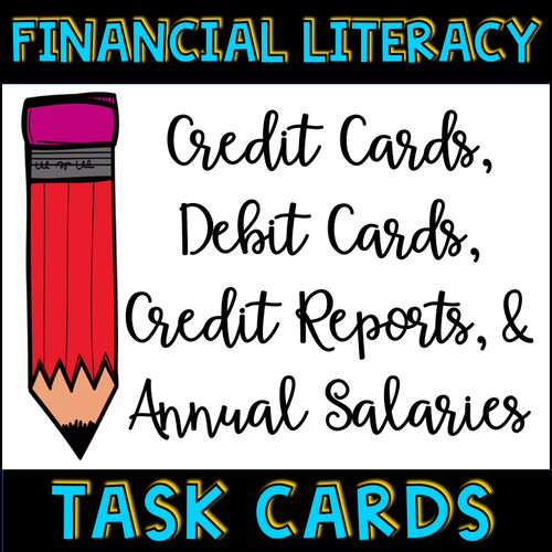 Financial Literacy Credit and Debit Cards Annual Salaries