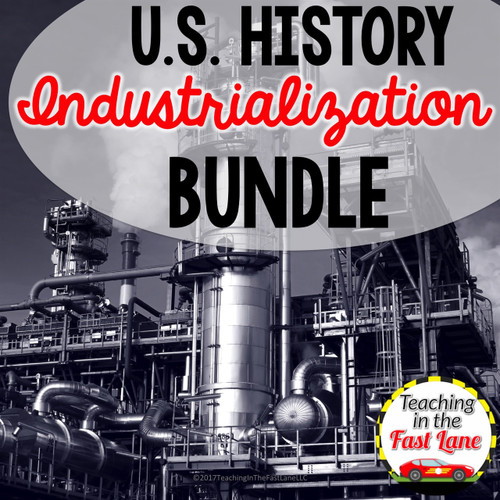 Industrialization, Immigration, and Urbanization Bundle