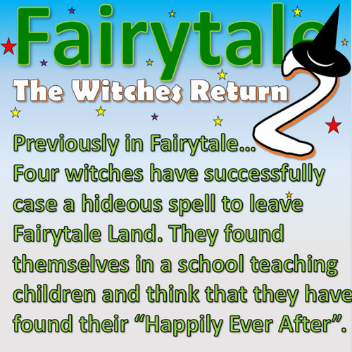 Fairytale 2 - The Witches' Brew (Playscript with 33 parts)