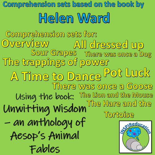 Aesop's Fables by Helen Ward: Comprehension, 10 sets of questions based on 10 Fables
