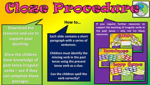 Irregular Verbs - Cloze Procedure: 12 passages and 43 verb choices (PowerPoint)