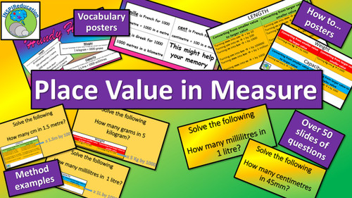 Measure - Place Value, Converting, Problem Solving (Length, Weight, Capacity)